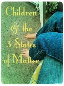 Children, Naps, and the Three States of Matter