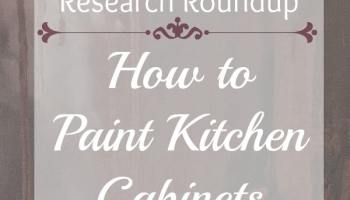 How To Paint Kitchen Cabinets Roundup