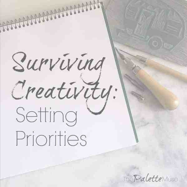How to survive and thrive in a creative environment by knowing what your priorities are