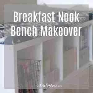 Breakfast Nook Bench Makeover for the $100 Room Challenge
