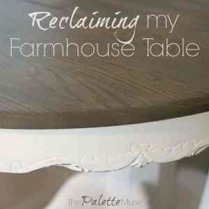 Reclaiming My Farmhouse Table for the $100 Room Challenge