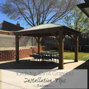 Yardistry 12×14 Gazebo Installation Tips