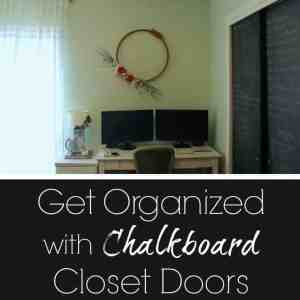 Get Organized with Chalkboard closet doors! #thepalettemuse #organizinghacks #chalkboard