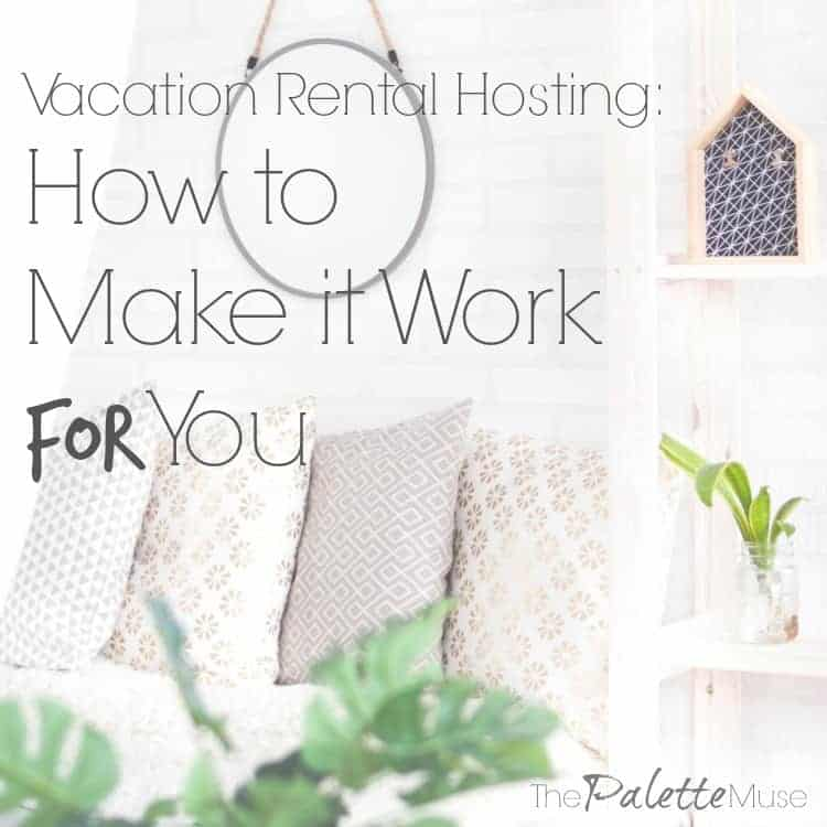 How to make your vacation rental work for you!