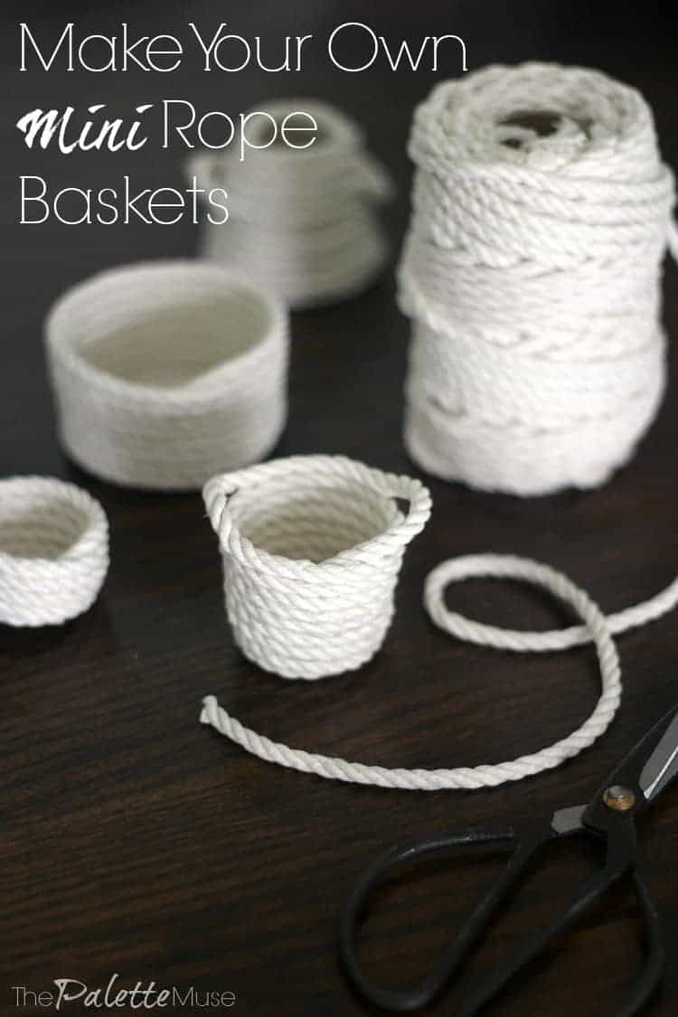 Making your own mini rope baskets is fun and easy. Perfect for organizing, tablescaping, or just for fun! #minicrafts #ropebasket #thepalettemuse
