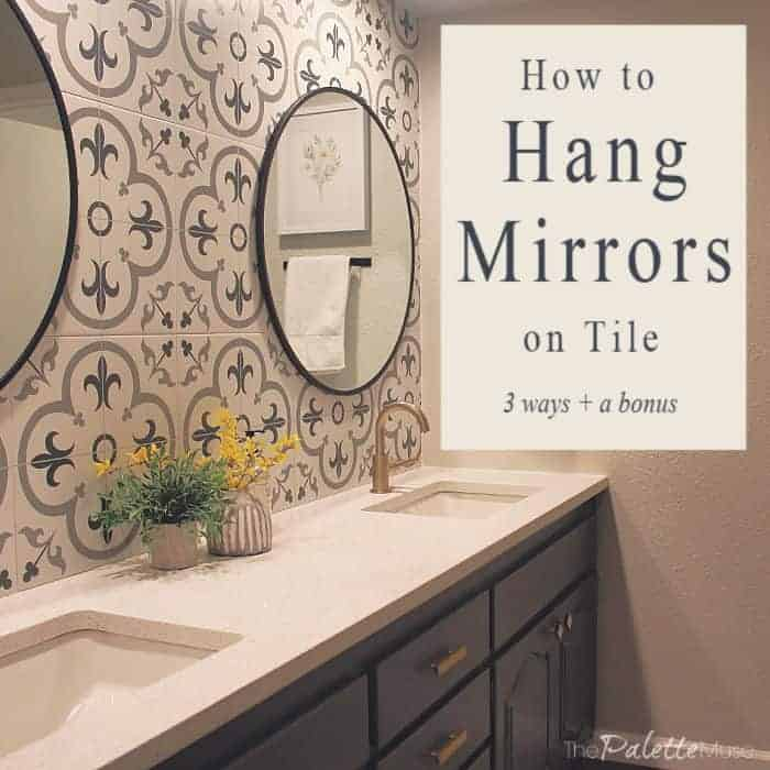 How to Hang Mirrors on Tile