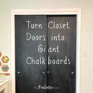 How to turn closet doors into giant chalkboards