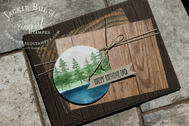 Wood Textures paper combines with Waterfront and Dad Jokes for a great masculine card.