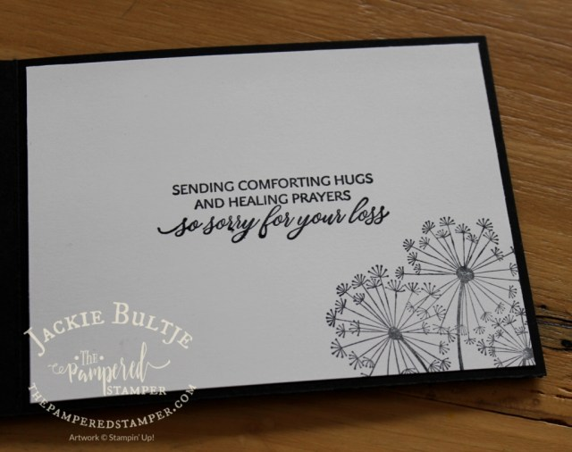 Dandelion Wishes combines with Kindness & Compassion for the inside of this sympathy card
