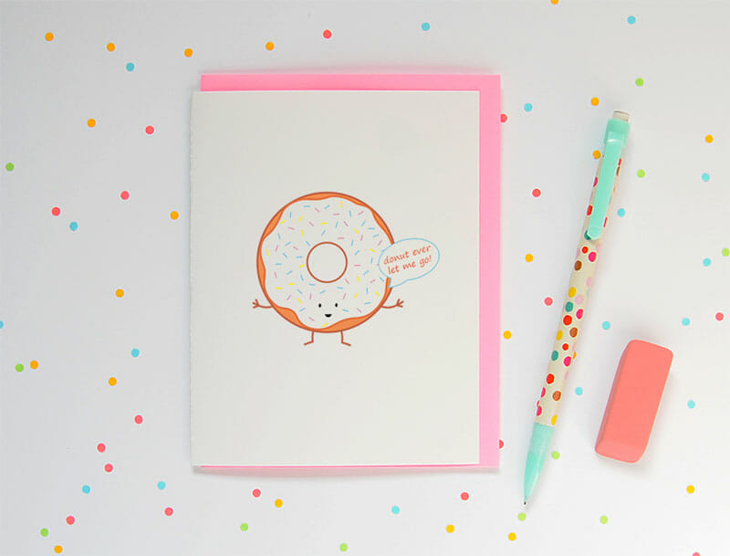 queeniescards_photo_greeting-card_donut-ever-let-me-go_product_2