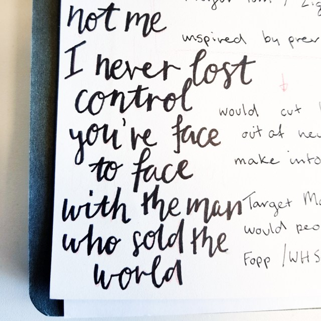 hand lettered quote featuring lyrics from the man who sold the world