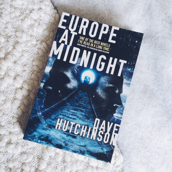 Europe at Midnight by Dave Hutchinson.