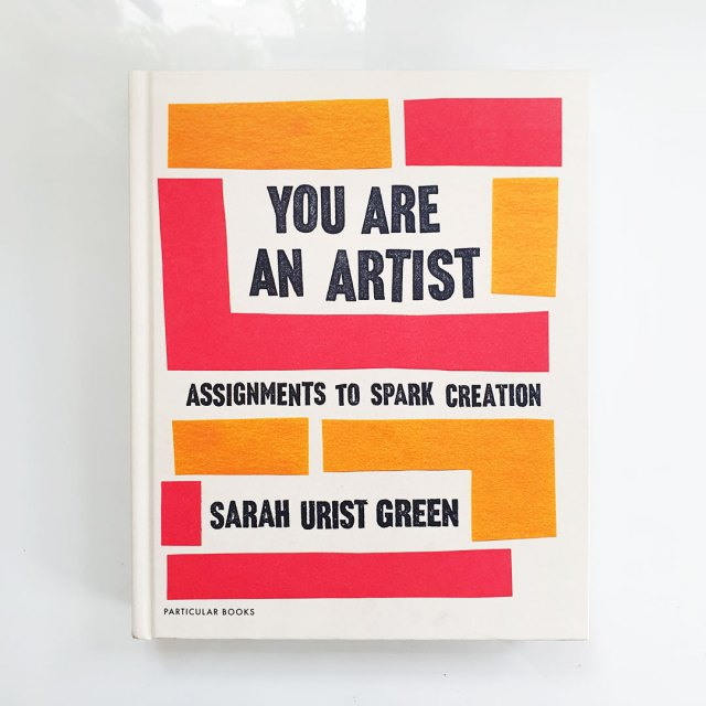 Cover of You Are An Artist. My favourite art books for beginners.