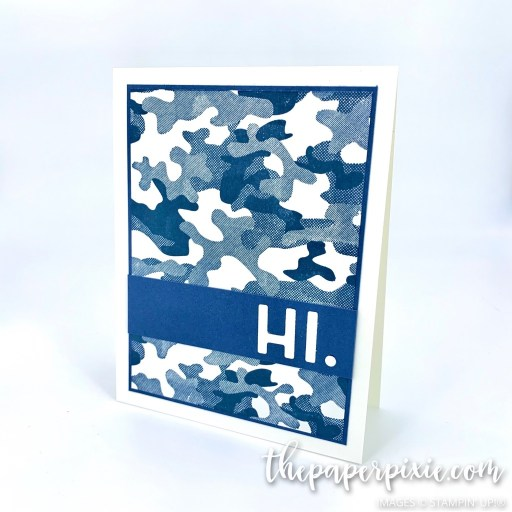 This is a handmade card stamped with the Camouflaged Stampin' Up! stamp set and the sentiment says Hi and was created from the Playful Alphabet dies.