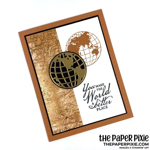 Handmade card featuring the Stampin' Up! Beautiful World stamp set with the sentiment You Make the World a Better Place.