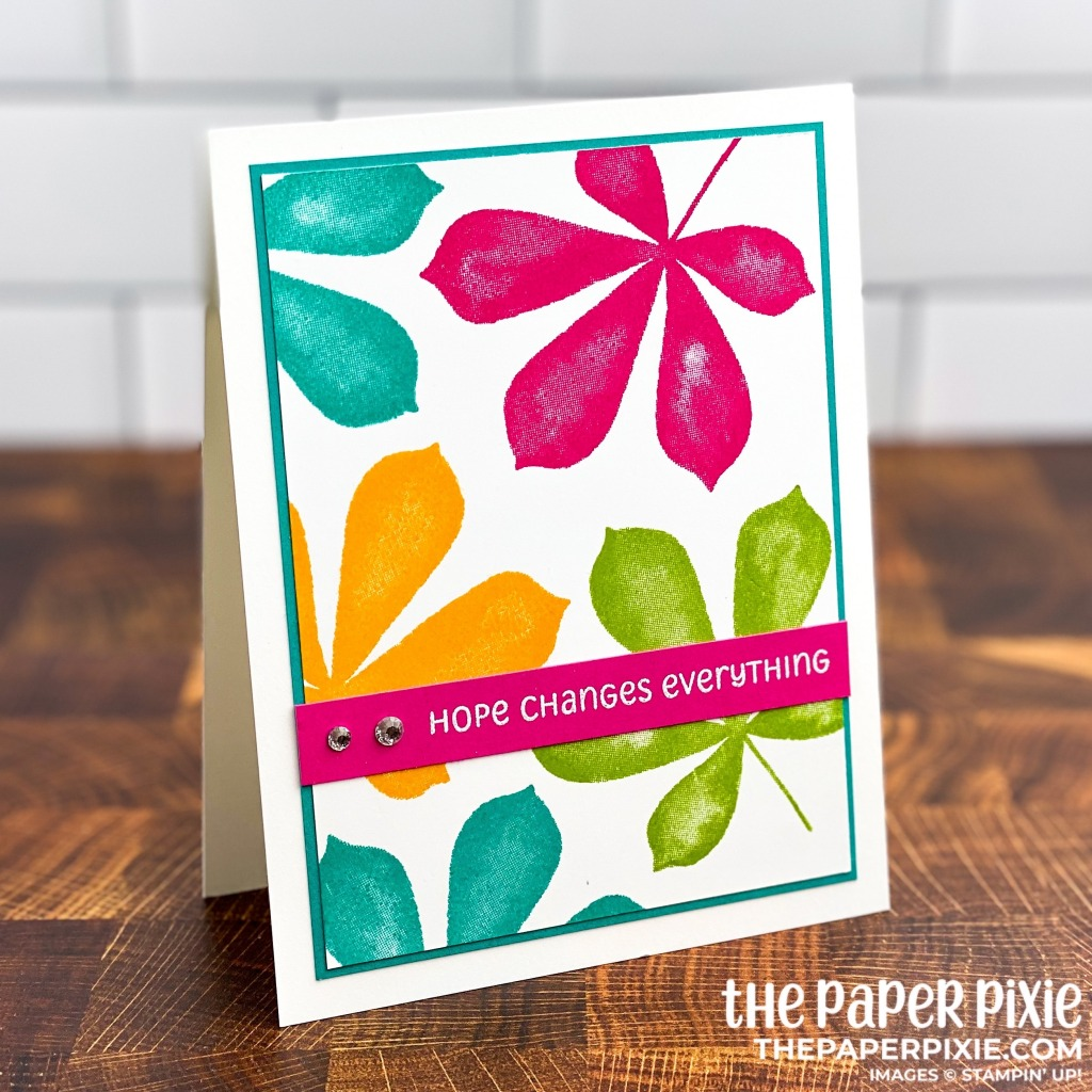 This is a handmade card stamped with the Love of Leaves Stampin' Up! stamp set and the sentiment says hope changes everything.
