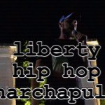 Episode 94 – Liberty Hip Hop Live at Anarchapulco 2016