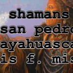Episode 95 – Shamans with Guns: Luis Fernando Mises