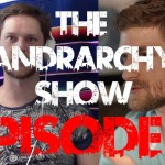 A Psychotic Break or Shamanic Awakening?: The Andrarchy Show Episode 2