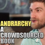 A Crowdsourced Book: Andrarchy – Episode 150