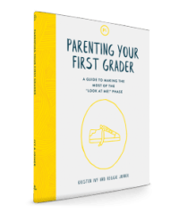 Parenting Your First Grader