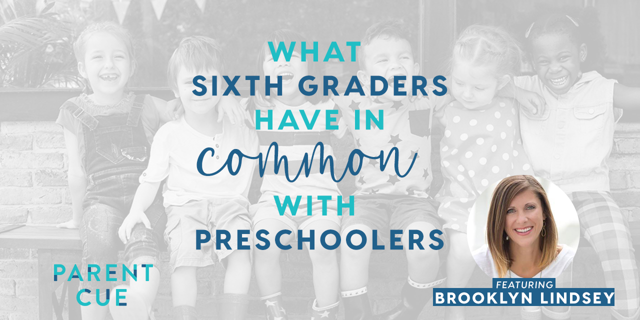 What Sixth Graders Have in Common with Preschoolers