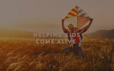 Helping Kids Come Alive