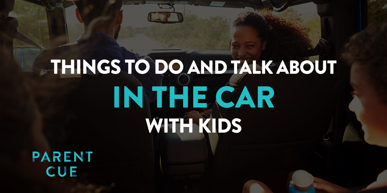 Things to talk about in the car