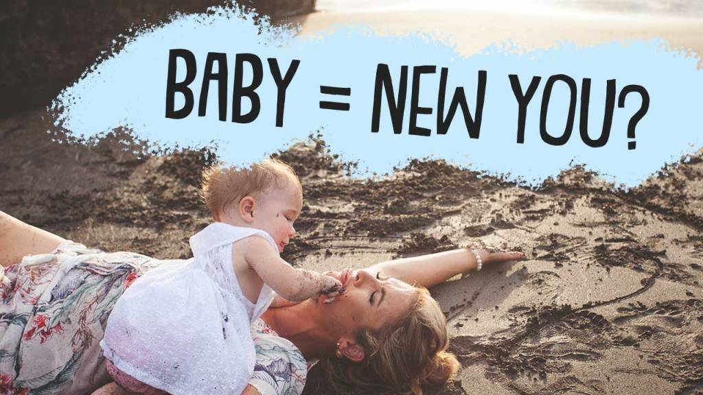 how-having-a-baby-changes-your-life