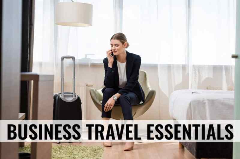 business travel essentials