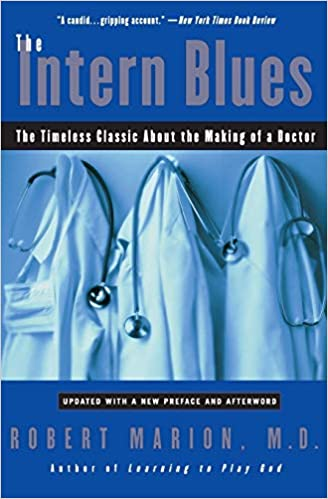 The Intern Blues by Robert Marion M.D
