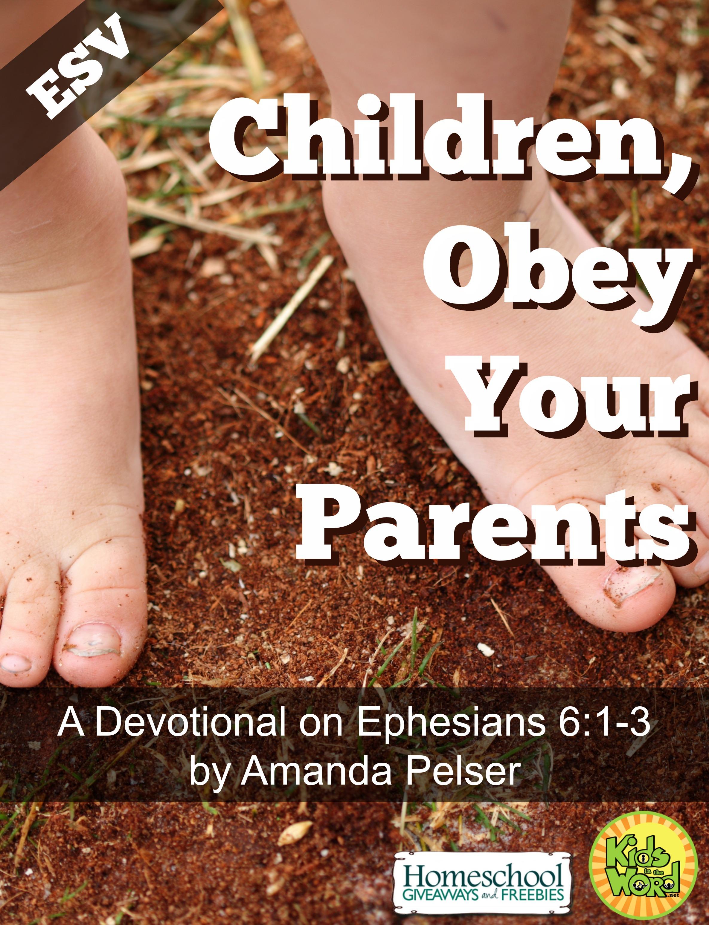 Children Obey Your Parents Devotional