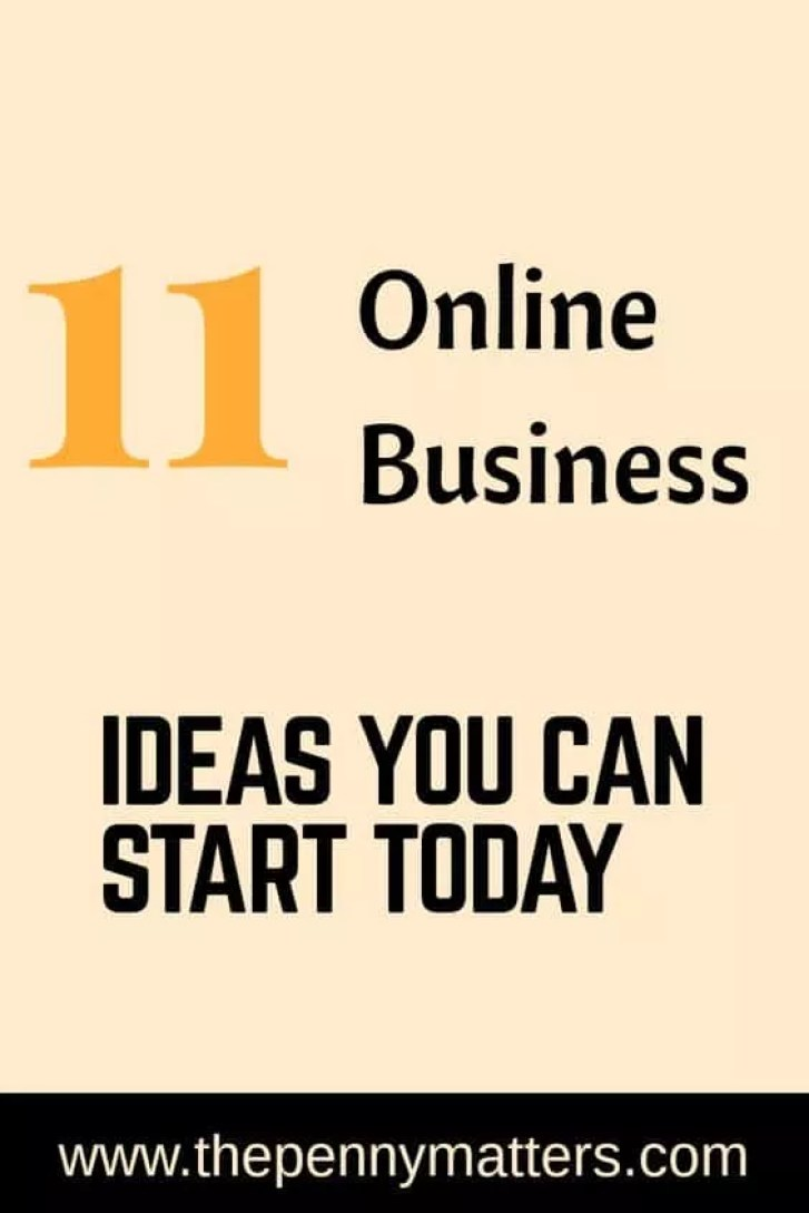 11 Awesome Online Business Ideas you can Start Today. – Penny Matters