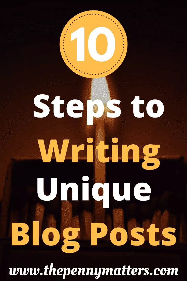 Ten Steps to Writing Unique Blog Posts