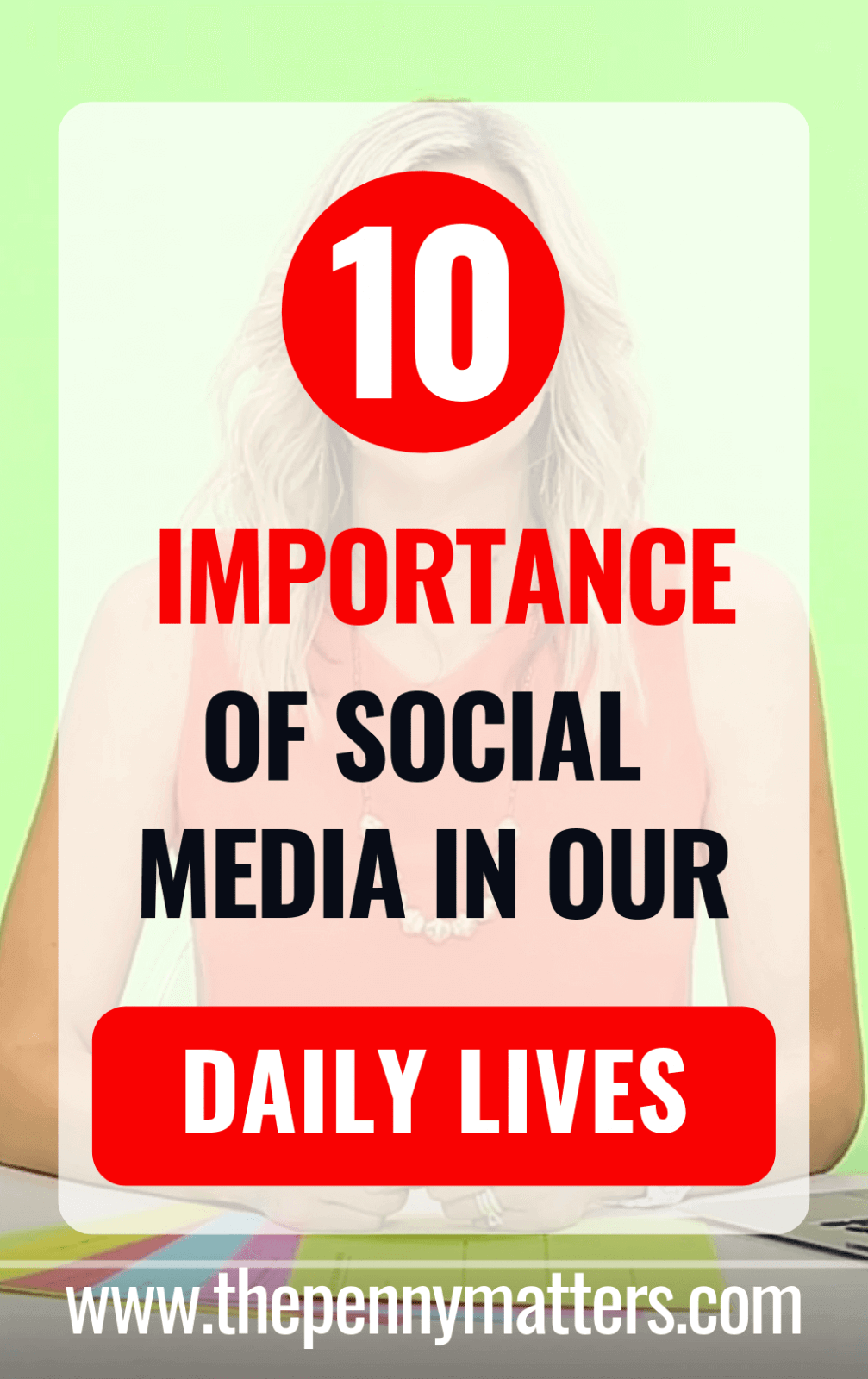 The importance of social media in our daily lives
