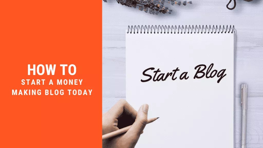 How to start a money making blog in 9 Actionable Steps 1