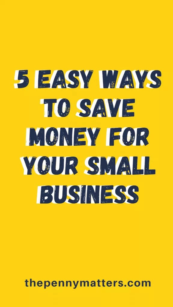 How to Save Money for a Small Business