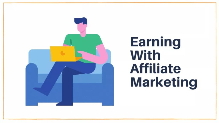 Ways to Earn Money with Affiliate Marketing