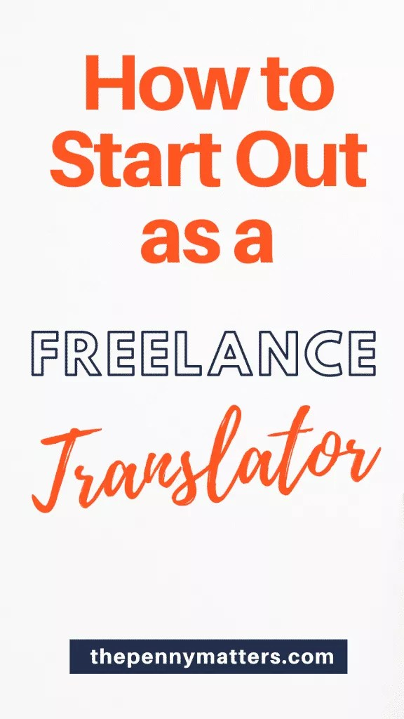 How to become a freelance translator and get your first client