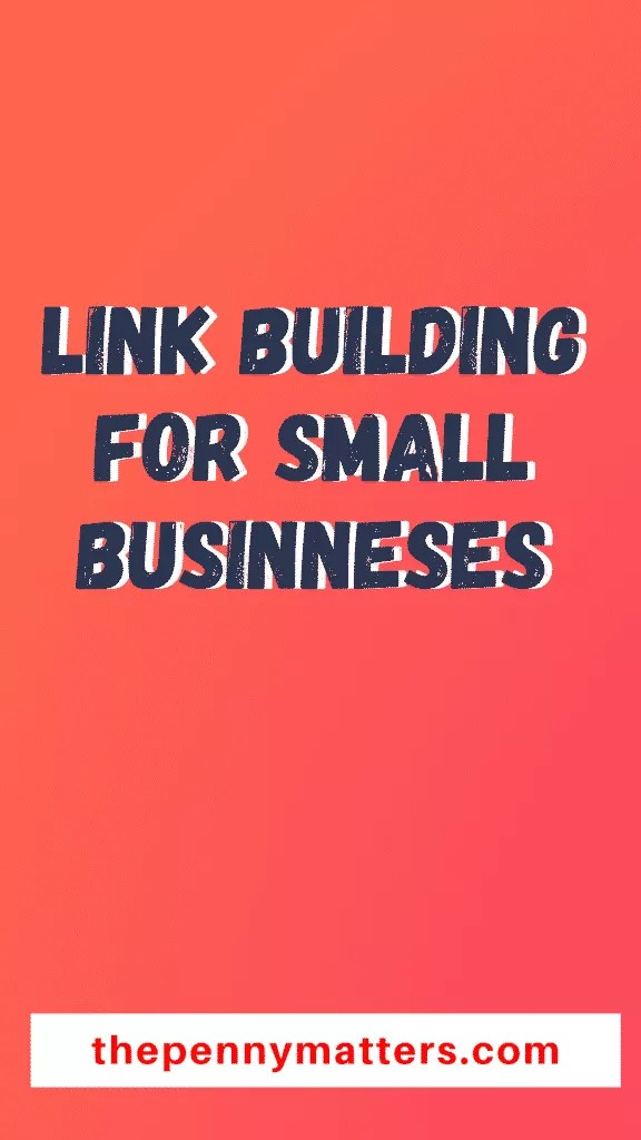 Link building for small businesses: 5 strategies that really work