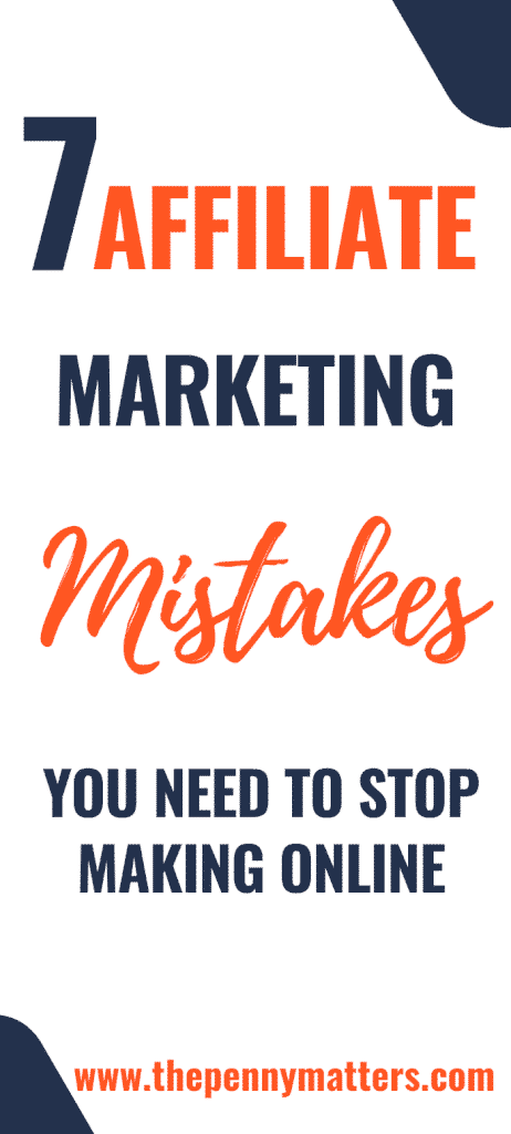 7 biggest affiliate marketing mistakes you should stop making online