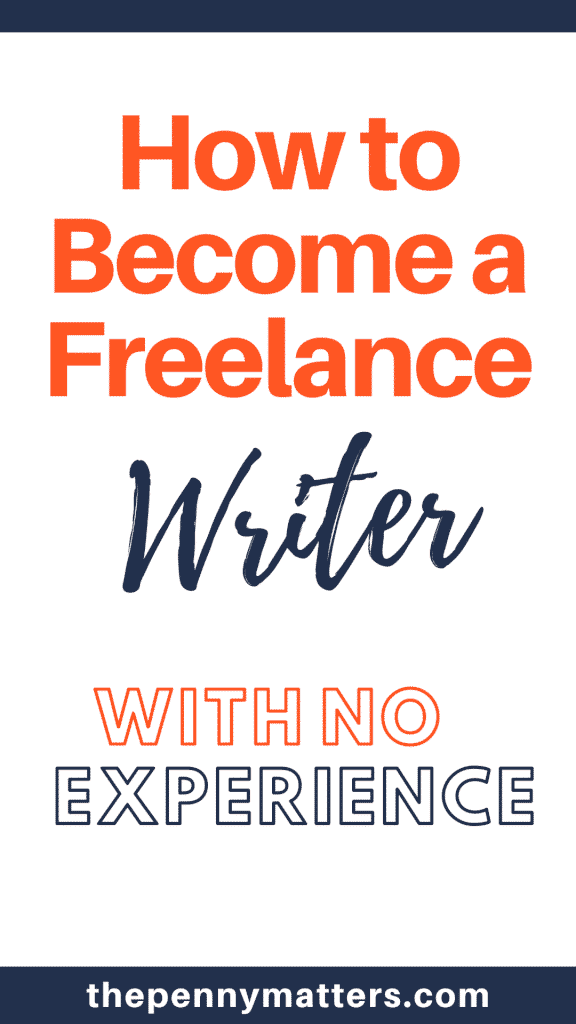 How to Become a Freelance Writer With No Experience in 2020