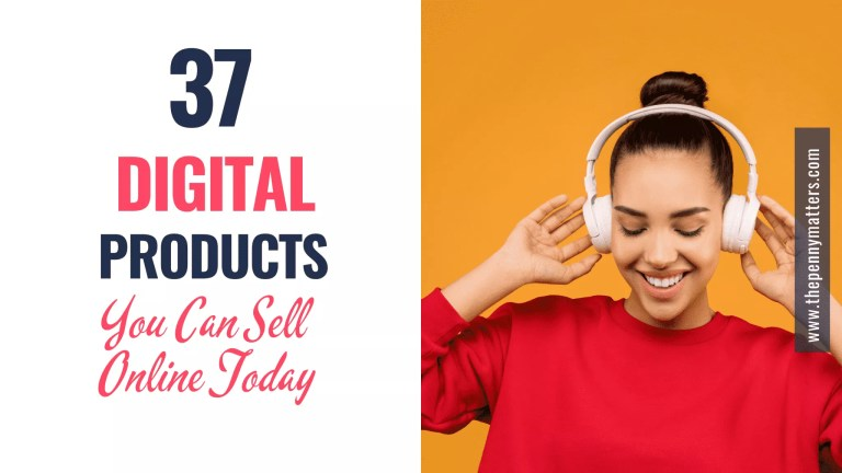 37 Digital Products to Sell and Make Money Online