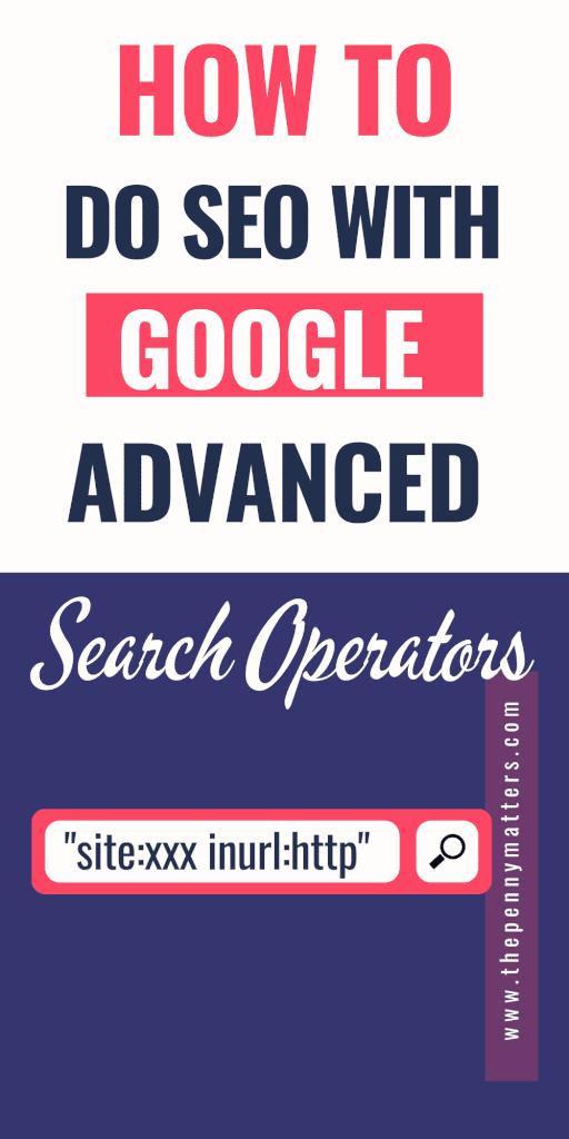 How to do seo using google advanced search operators