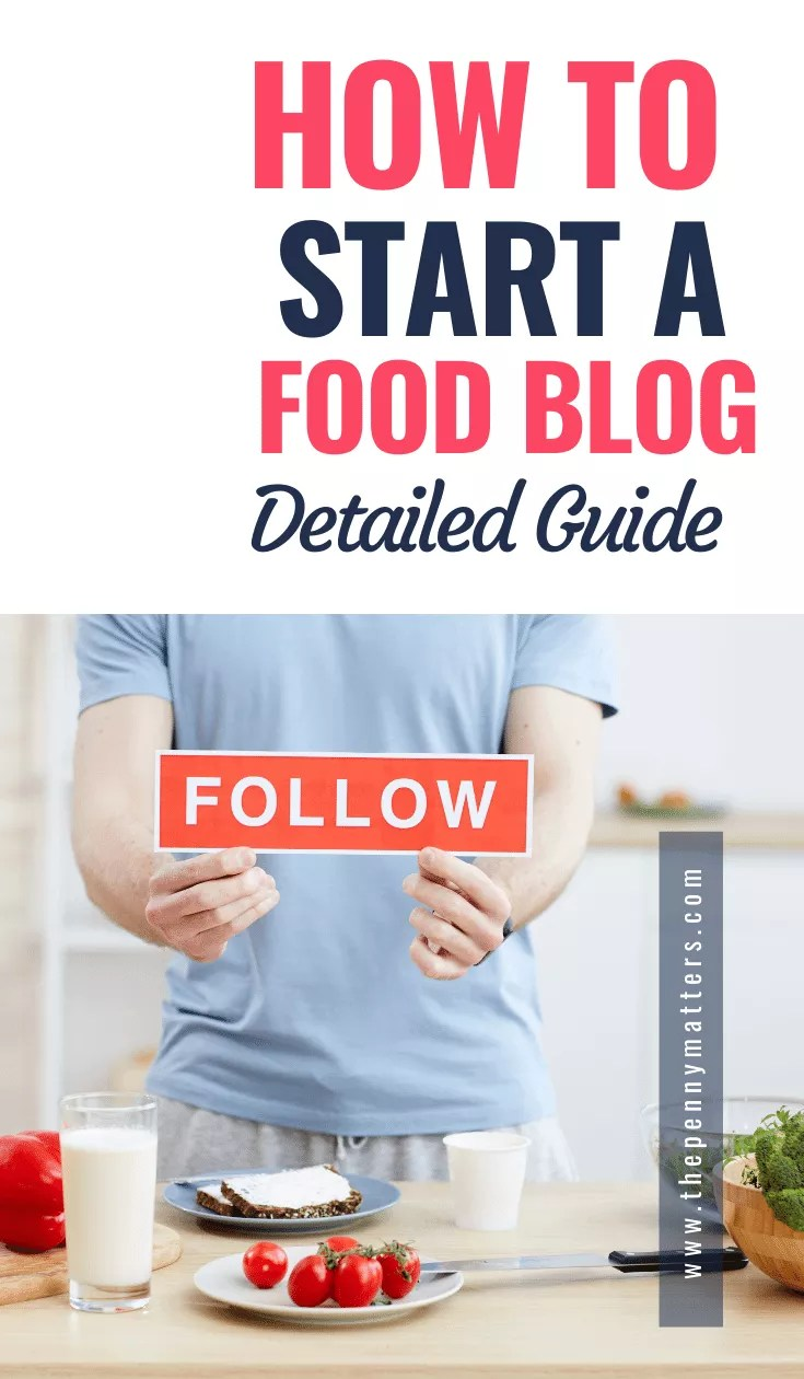 How to start a food blog and get paid in 2021