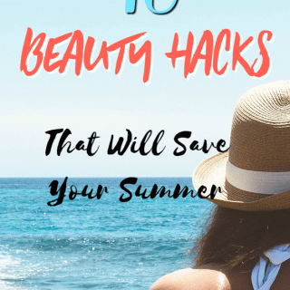 10 Summer Beauty Hacks