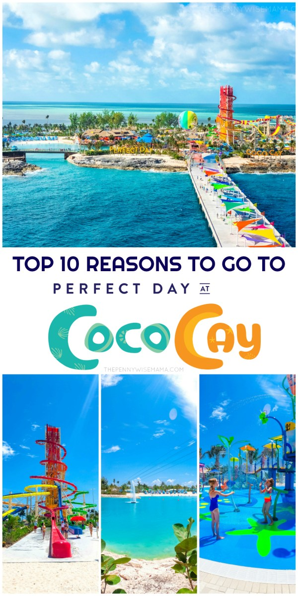 Top 10 Reasons to Go to Perfect Day at CocoCay, Royal Caribbean's New Private Island!