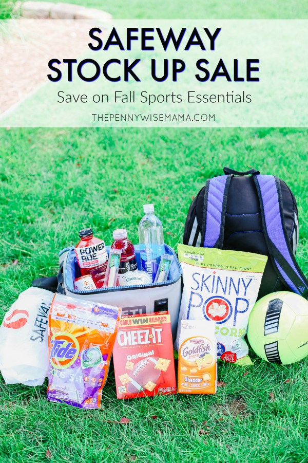 Shop Safeway Stock Up Sale to Save BIG on Fall Essentials