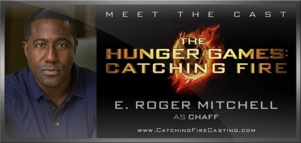 E.Roger Mitchell Joins The Hunger Games Catching Fire Cast As Chaff