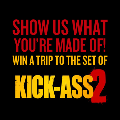 Calling All Superheros,Fans given the chance to win a day on the set of Kick-Ass 2